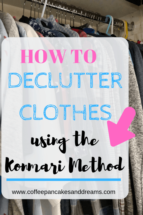 How to Declutter Clothes Using the KonMari Method #decluttering #clothesorganization #closetorganization