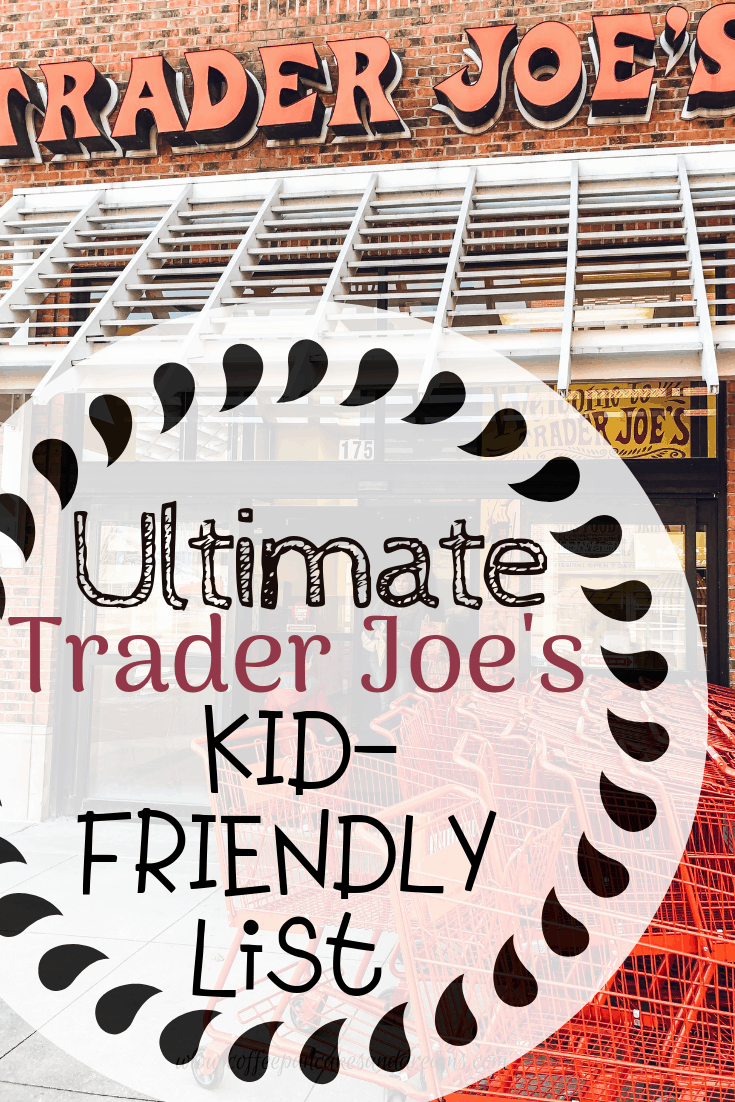 Best trader Joe's Kid options #snacks #healthy #organic