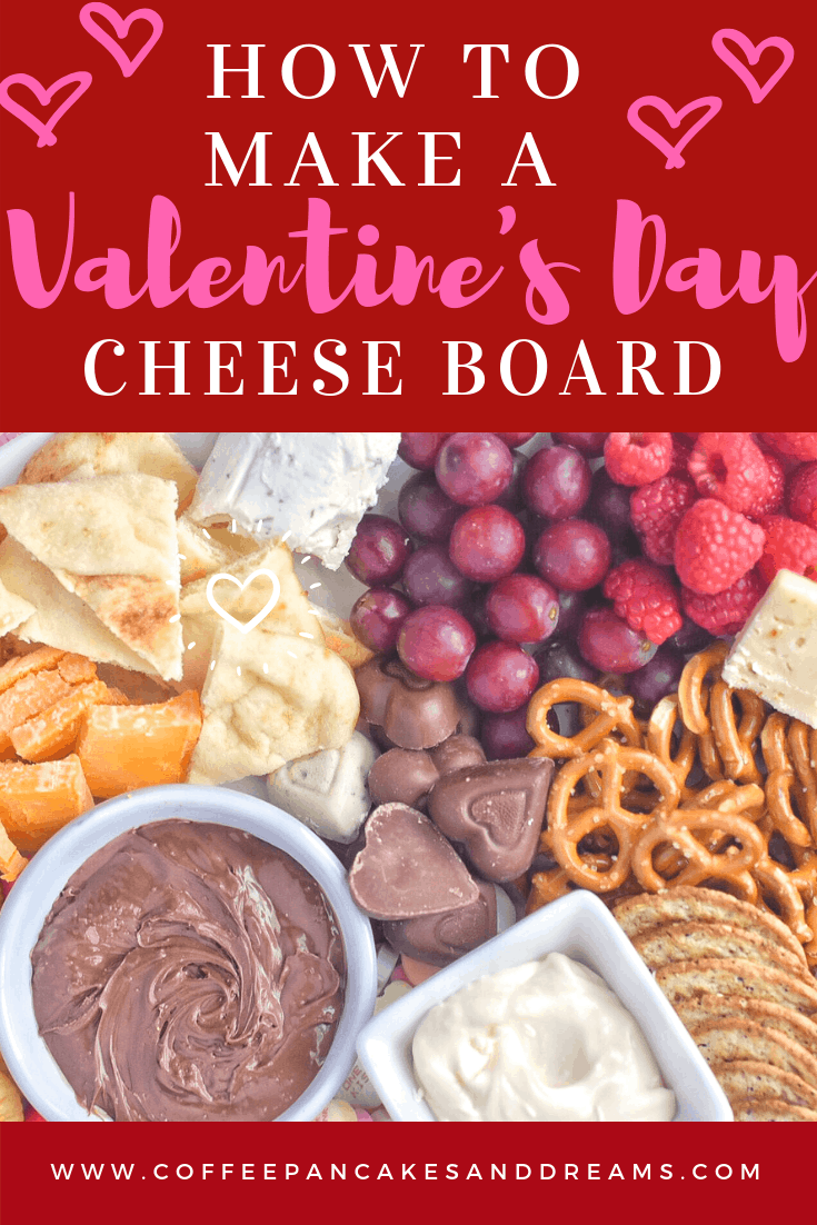 Create the perfect Valentine's Day Cheese Board #charcuterieboard #desserts #kidfriendly #chocolate