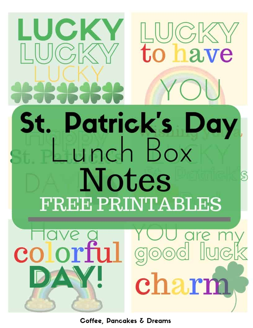 St. Patrick's Day Lunch Notes Free Printables #lunchbox #stpatricksday #free