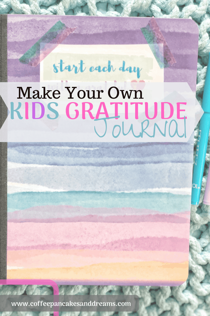 How to make a gratitude journal and why it is good to practice gratitude #kids #families #mindfulness