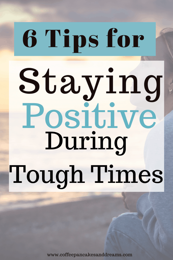 Strategies for Staying Positive During a Crisis #coping #anxiety #positivethinking