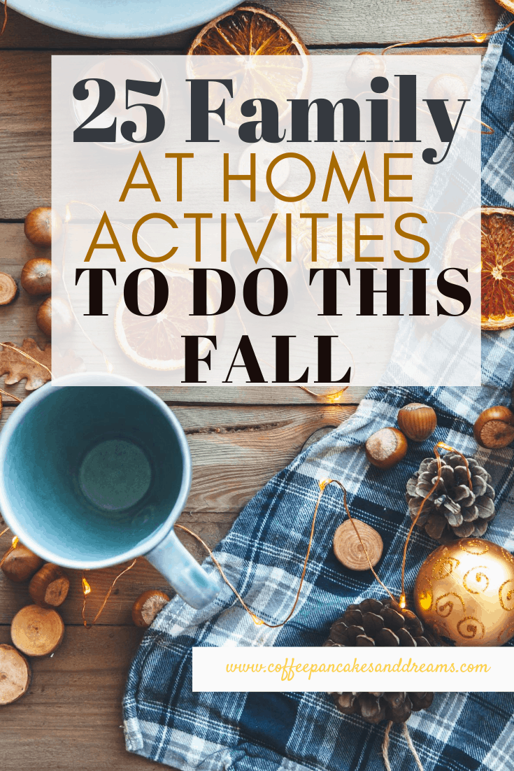 25 Fall Activities You Can Do With Your Family #quarantine #athome #cheap #fun