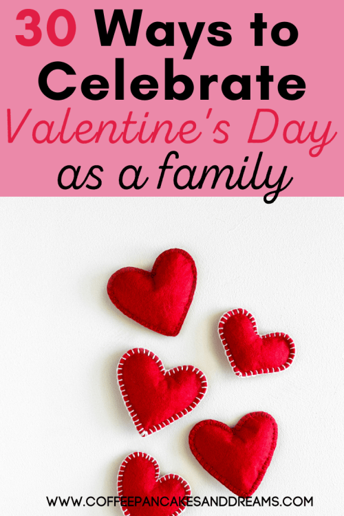 30 Family Valentines Day activities to do at home #fun #meaningful #traditions #kids