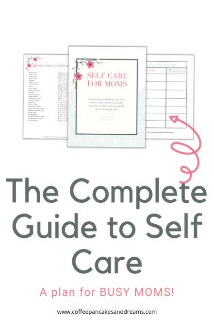Self Care for Moms Guide