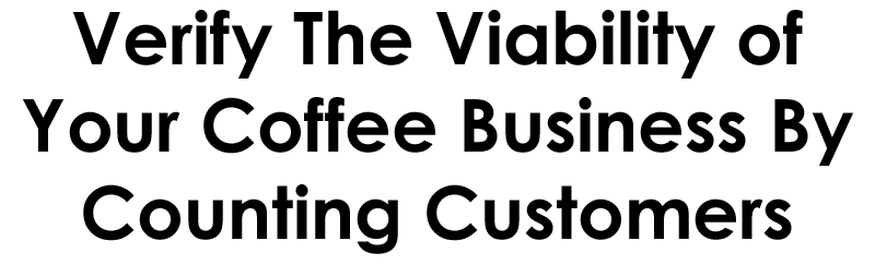 how to open a coffee business, how to start a coffee shop, how verify a coffee business