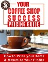 how to start a coffee business, coffee shop pricing guide
