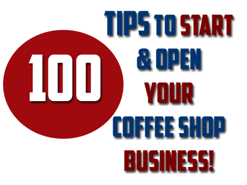tips to open your coffee shop business, how to open your coffee stand
