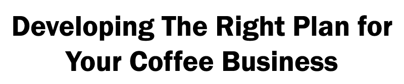 How to setup a coffee shop business