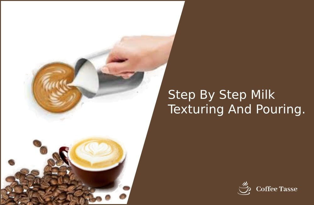 Step By Step Milk Texturing And Pouring