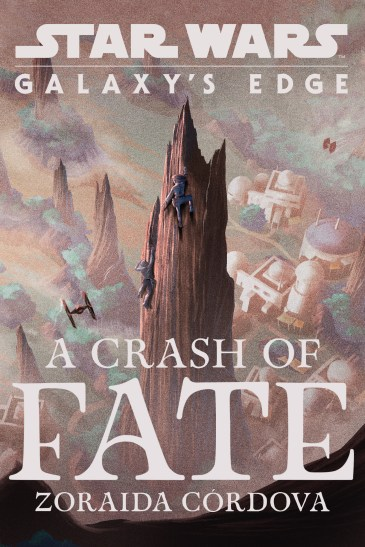 DEL REY - Star Wars: Galaxy's Edge: A Crash of Fate - $17.99 Written by Zoraida Cordova Izzy and Jules were childhood friends, climbing the spires of Batuu, inventing silly games, and dreaming of adventures they would share one day. Then, Izzy's family left abruptly, without even a chance to say goodbye. Izzy's life became one of constant motion, traveling from one world to the next, until her parents were killed and she became a low-level smuggler to make ends meet. Jules remained on Batuu, eventually becoming a farmer like his father, but always yearning for something more. Now, thirteen years after she left, Izzy is returning to Batuu. She's been hired to deliver a mysterious parcel, and she just wants to finish the job and get gone. But upon arrival at Black Spire Outpost she runs smack into the one person who still means something to her after all this time: Jules. The attraction between them is immediate, yet despite Jules seeming to be everything she's ever needed, Izzy hesitates. How can she drag this good-hearted man into the perilous life she's chosen? Jules has been trying to figure out his future, but now all he knows for certain is that he wants to be with Izzy. How can he convince her to take a chance on someone who's never left the safety of his homeworld? When Izzy's job goes wrong, the two childhood friends find themselves on the run. And all their secrets will be revealed as they fight to stay alive… Available for purchase here: https://books.disney.com/book/a-crash-of-fate/