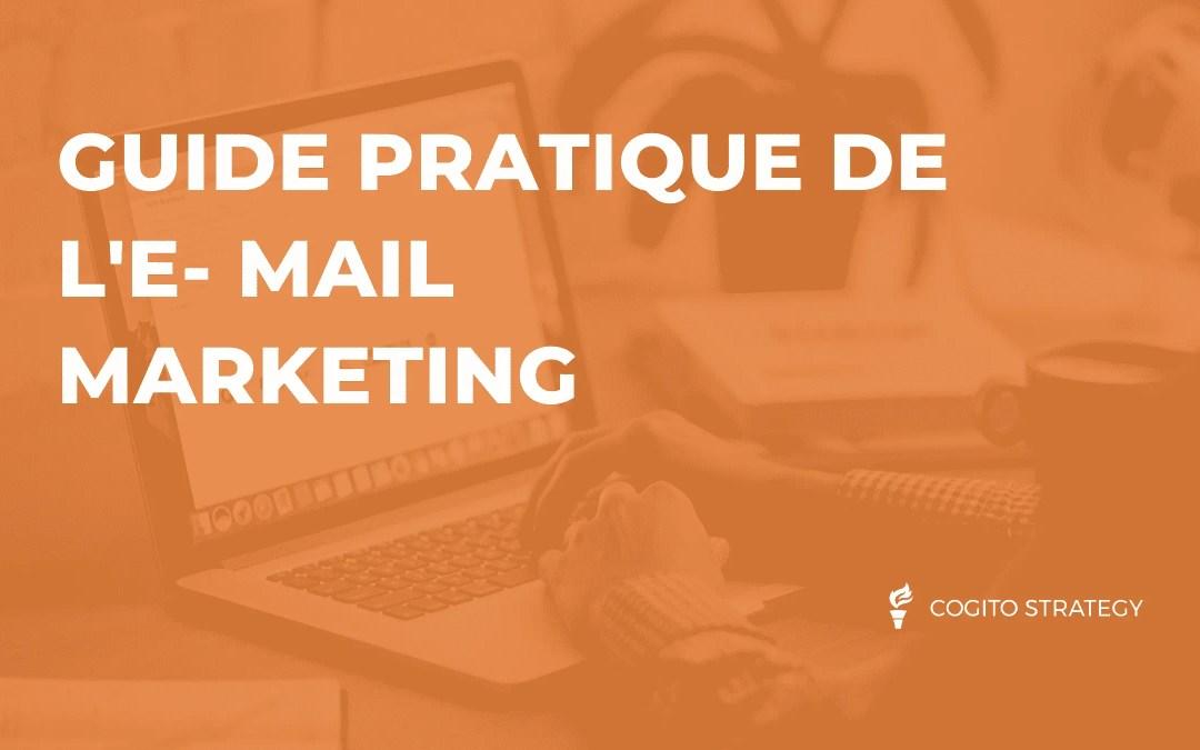 E-mail Marketing : guide pratique
