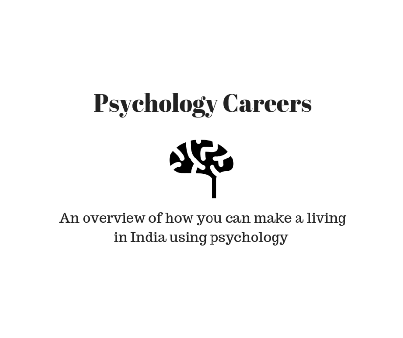 Psychology careers in India - overview & guidelines
