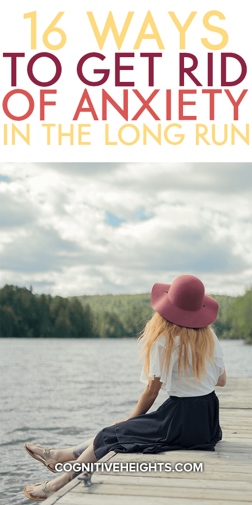 How to Get Rid of Anxiety in the Long Run