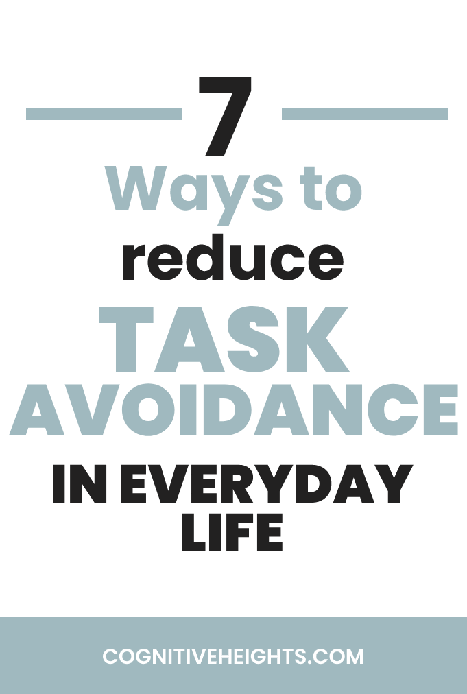 7 Ways to Reduce task avoidance in everyday life