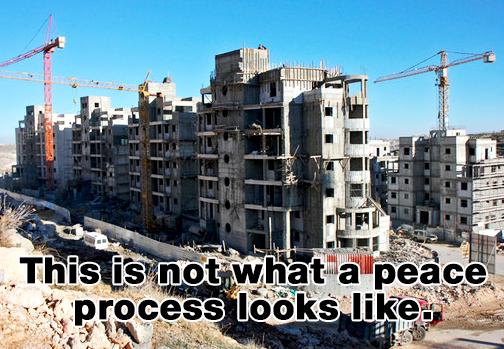 Secretary Kerry: This Is Not What A Peace Process Looks Like