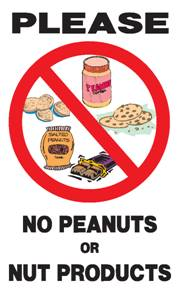 ... peanuts and nut products including peanut butter called anaphylaxis
