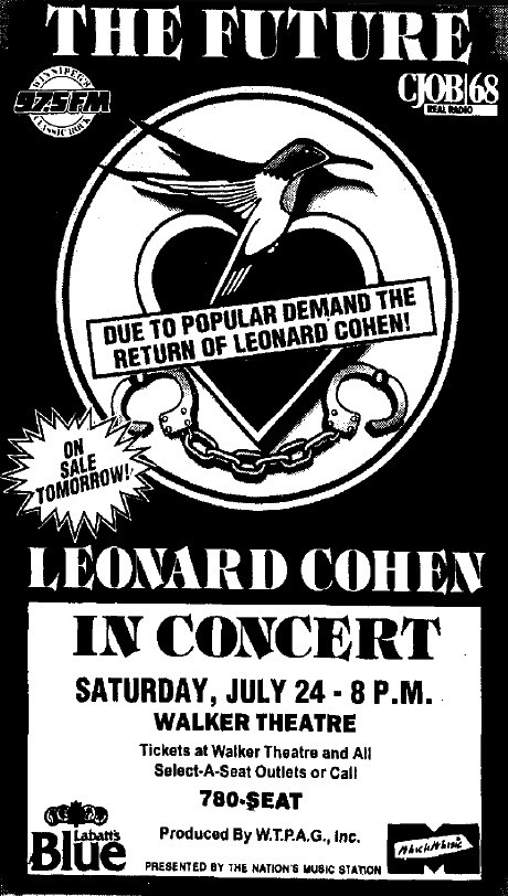 Newspaper ad for the July 24, 1993 Leonard Cohen concert at Walker Theatre in Winnipeg. Published in the June 18, 1993 Winnipeg Free Press.