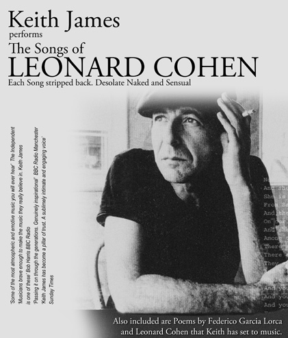 Keith james the songs of leonard cohen liverpool for Leonard cohen music videos