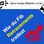 Fibonacci Retracements traden und Gewinne vervielfachen