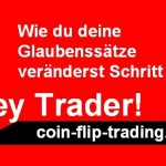 Wie du deine Glaubenssätze als Trader veränderst