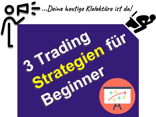 Die erfolgreichste Trading Strategie für Anfänger