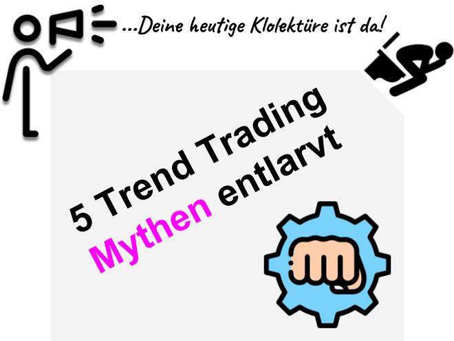 5 Mythen über Trend Trading Strategien entlarvt