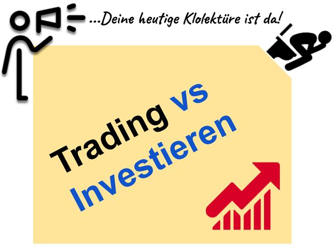 Trading lernen und Investieren verstehen - Der Unterschied