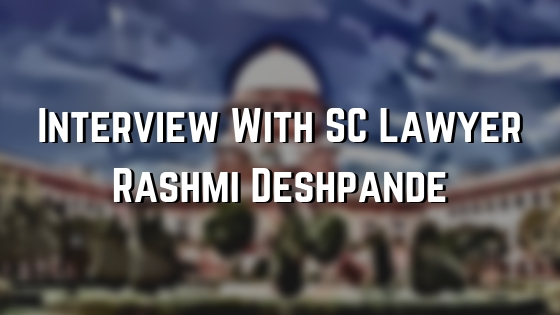 interview with supreme court lawyer rashmi deshpande from Khaitan and co lawfirm