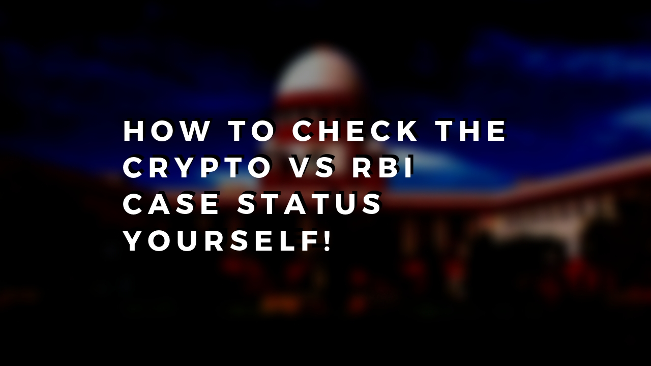 How to Check the Status of Crypto Matter in Supreme Court by yourself!