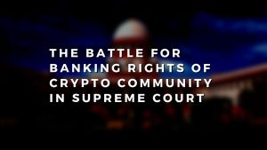 battle of banking rights in india for crypto community
