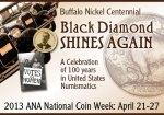2013 National Coin Week--Black Diamond Shines Again