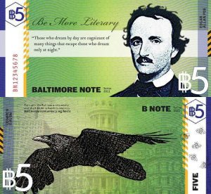 Five Dollar Baltimore B-Note featuring Edgar Allan Poe and a raven.