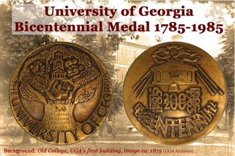 University of Georgia Bicentennial Medal — HOW BOUT THEM DAWGS!