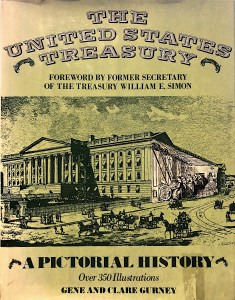 The United States Treasury: A Pictorial History