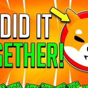 SHIBA INU COIN: THIS IS WHAT WE FINALLY DID TOGETHER! - SHIB THE GOOD & BAD NEWS!