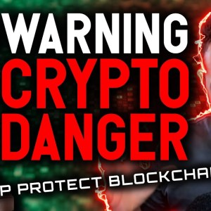 WARNING: CRYPTO DANGER AHEAD! WORST law could cripple blockchain industry