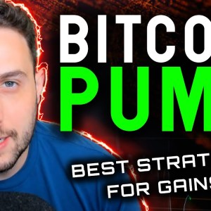 BITCOIN PUMPING NOW!! MY BEST SHORT TERM STRATEGY REVEALED