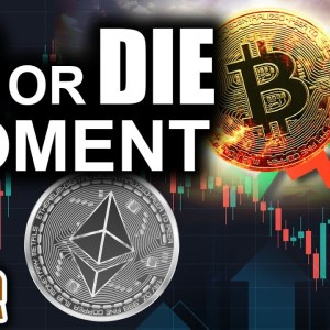 Do Or Die Time For Bitcoin (Ethereum Hard Fork Incoming)