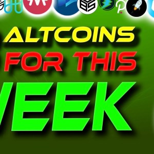 🚀 Best Rated Altcoins 🚀 3 Altcoins For This Week | Altcoin Gems | Crypto News Today