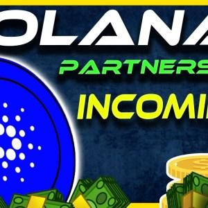 Solana Partnership Incoming? | Cardano Clears Major Smart Contract Hurdle | Crypto News Today