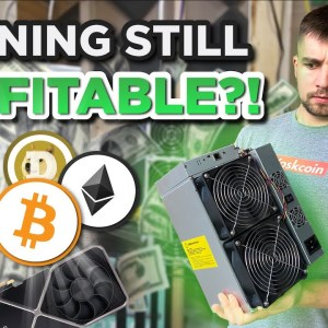 Mining Cryptocurrencies still worth it?