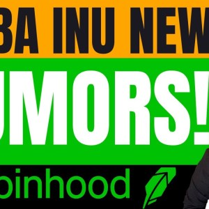 SHIBA INU IS UP! RUMORS ABOUT SHIBA INU AND ROBINHOOD! SHIB HOLDERS WATCH THIS!