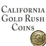 California Gold Rush Coins