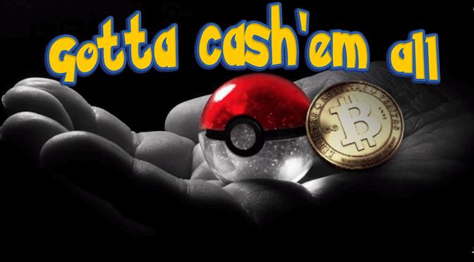 """Bitcoin-Sommeranfang – """"Gotta cash `em all"""""""