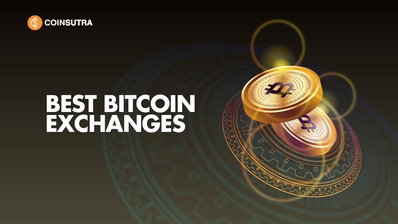9 Best Bitcoin Exchanges In The World For Trading Bitcoin Updated List