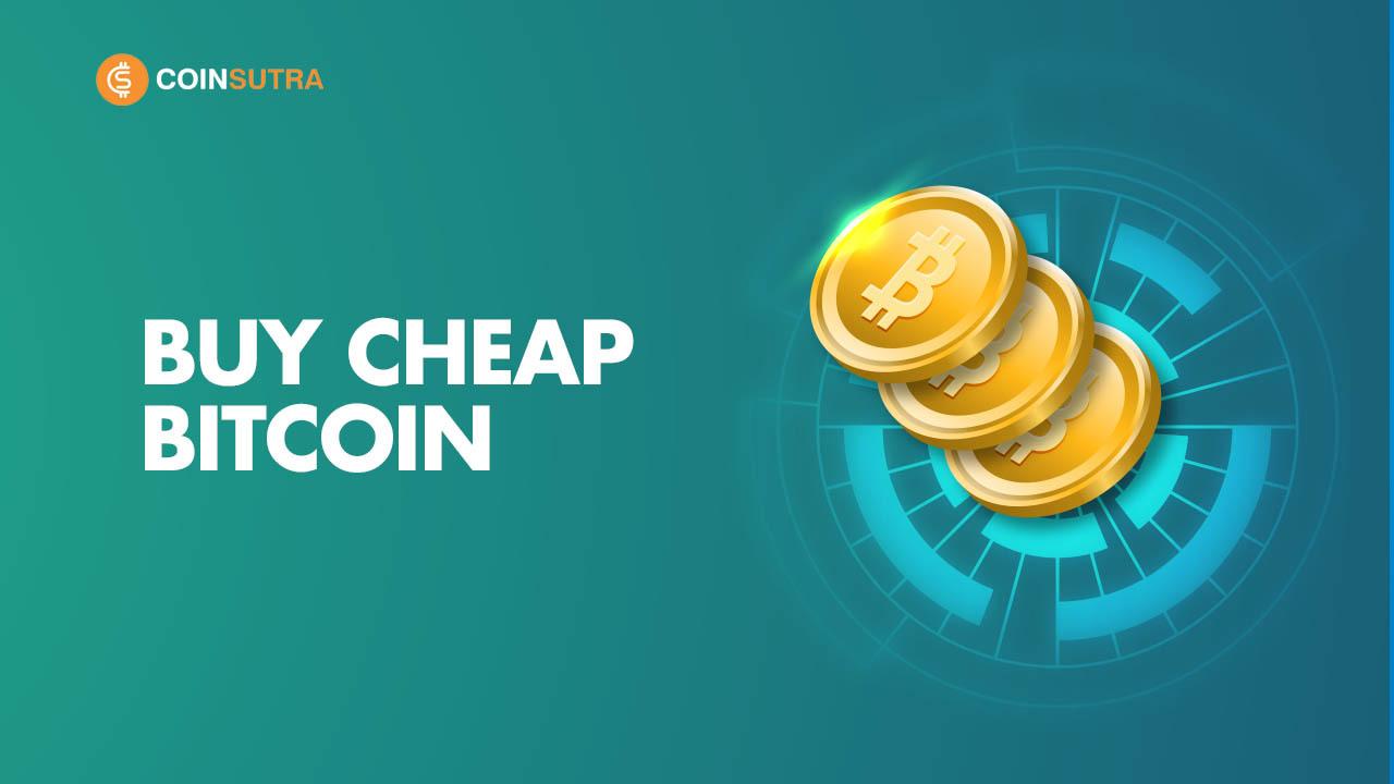 Buy Cheap Bitcoin