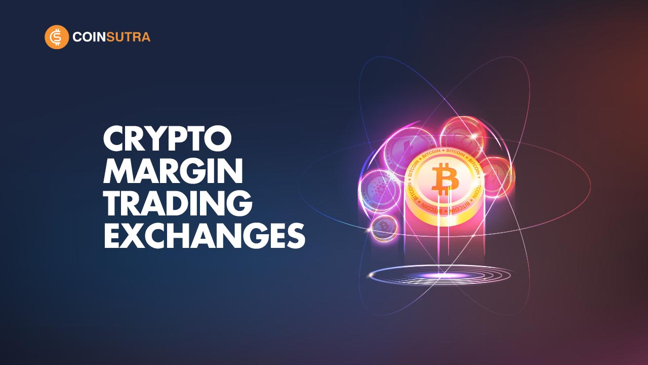 Best Crypto Margin Trading Exchanges