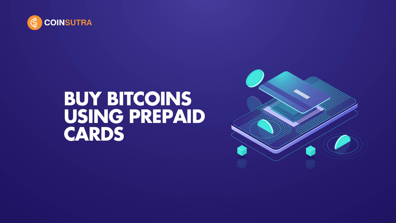 Buy Bitcoins Using Prepaid Cards