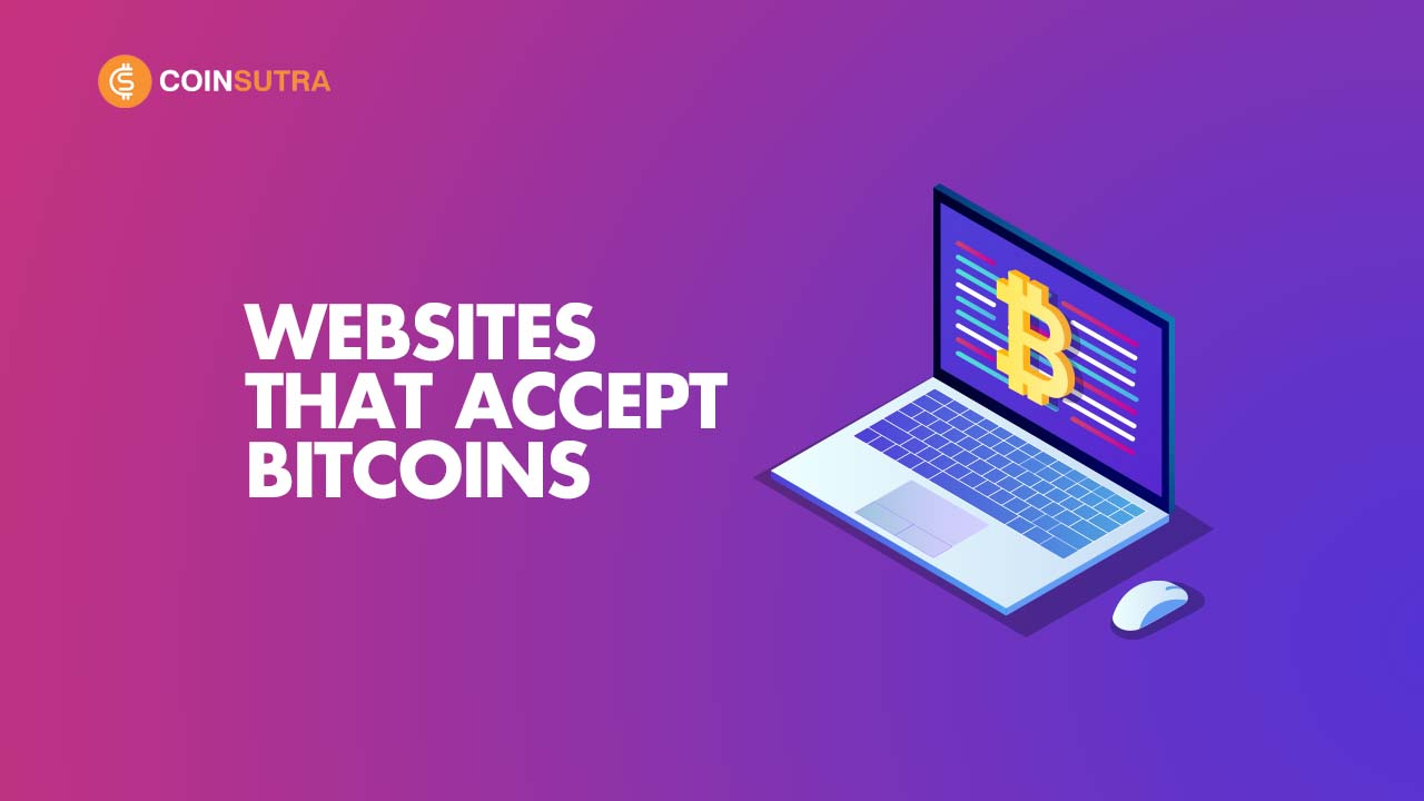 Websites Accepting Bitcoins